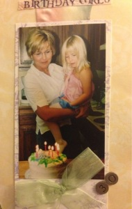 I love this pic with my Niece. We were celebrating our birthdays. Which husband?