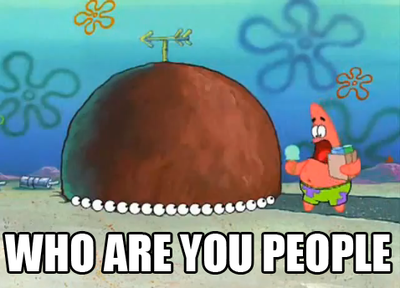 Who_are_you_people-!_Patrick